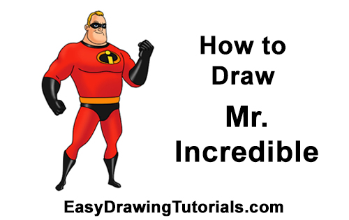 How to Draw Mr. Incredible Bob Parr